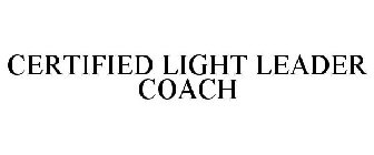 CERTIFIED LIGHT LEADER COACH