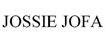 JOSSIE JOFA