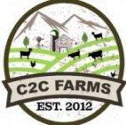 C2C FARMS EST 2012