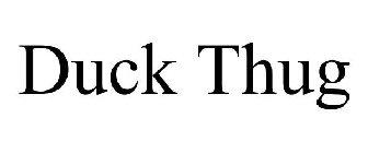 Duck Thug