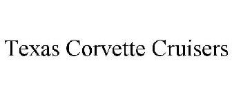 Texas Corvette Cruisers