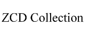 ZCD Collection