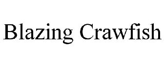 BLAZING CRAWFISH