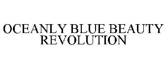 OCEANLY BLUE BEAUTY REVOLUTION