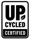 UP CYCLED CERTIFIED