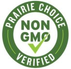 PRAIRIE CHOICE VERIFIED NON GMO