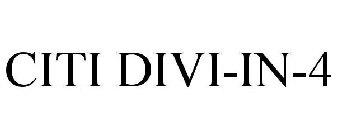 CITI DIVI-IN-4