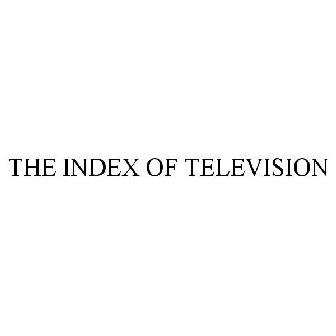 THE INDEX OF TELEVISION Trademark - Registration Number 4127206
