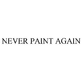 Never Paint Again Trademark Of Amcoat Industries Inc Registration Number 4217860 Serial Number 85559004 Justia Trademarks