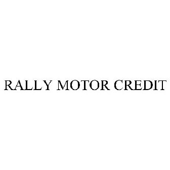 Rally Motor Credit >> Rally Motor Credit Trademark Of Courtesy Finance Inc