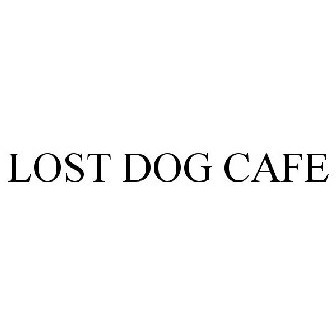 LOST DOG CAFE Trademark of Lost Dog Cafe Corporation