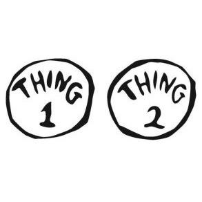 THING 1 THING 2 Trademark of Dr. Seuss Enterprises, L.P