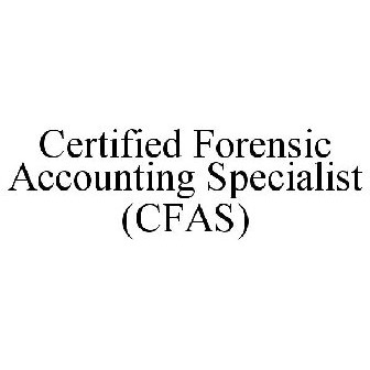 Certified Forensic Accounting Specialist Cfas Trademark Serial Number 86388303 Justia Trademarks