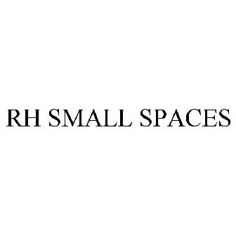 RH SMALL SPACES Trademark Application of RH US, LLC - Serial Number ...