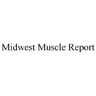 Midwest Muscle Report Trademark Of Underground Llc Registration Number 5172966 Serial 86971386 Justia Trademarks