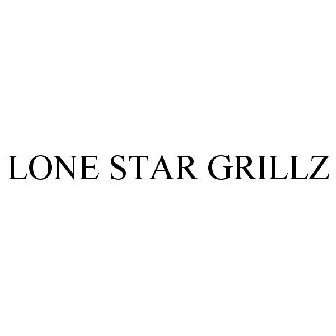 LONE STAR GRILLZ Trademark of Lone Star Grillz and Fabrication LLC