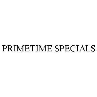 PRIMETIME SPECIALS Trademark of QVC, Inc  - Registration Number