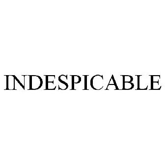 INDESPICABLE Trademark Application of INQUESTOR INC. - Serial Number 87663774 :: Justia Trademarks