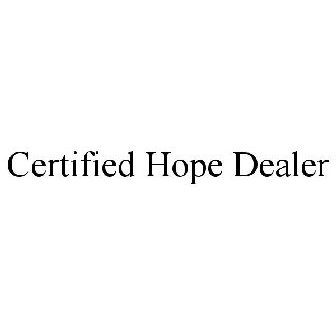 Certified Hope Dealer Trademark Serial Number 87718103 Justia