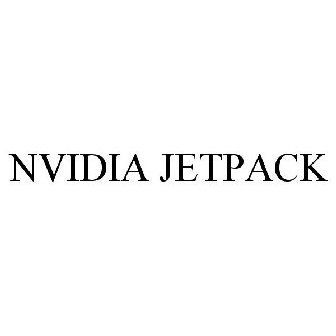 NVIDIA JETPACK Trademark Application of NVIDIA Corporation - Serial