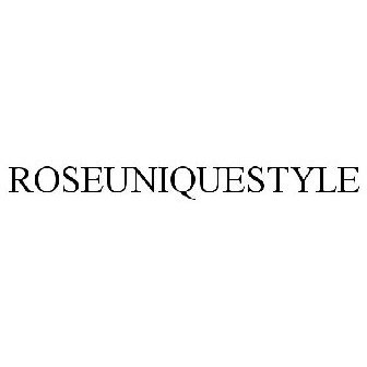 Roseuniquestyle Trademark Application Of Roseuniquestyle Serial