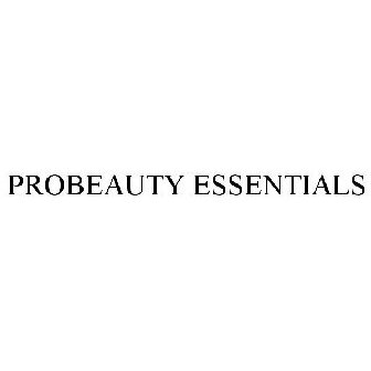 dab8a54e231 PROBEAUTY ESSENTIALS Trademark Application of Jocott Brands, Inc. - Serial  Number 88072914 :: Justia Trademarks
